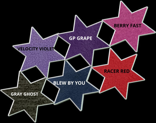 RACER RED GP GRAPE BERRY FAST BLEW BY YOU VELOCITY VIOLET GRAY GHOST